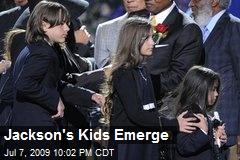 Jackson's Kids Emerge