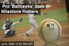 Pro 'Ballhawks' Stalk Milestone Homers