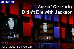 Age of Celebrity Didn't Die with Jackson