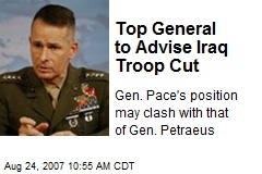 Top General to Advise Iraq Troop Cut