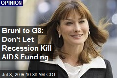 Bruni to G8: Don't Let Recession Kill AIDS Funding