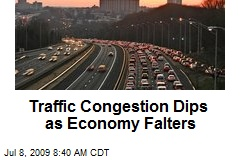 Traffic Congestion Dips as Economy Falters