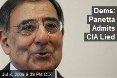 Dems: Panetta Admits CIA Lied