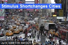 Stimulus Shortchanges Cities