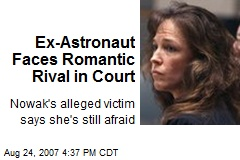 Ex-Astronaut Faces Romantic Rival in Court