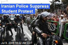 Iranian Police Suppress Student Protest