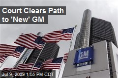 Court Clears Path to 'New' GM