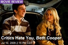 Critics Hate You, Beth Cooper
