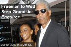 Freeman to Wed Step-Grandkid: Enquirer