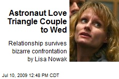 Astronaut Love Triangle Couple to Wed