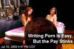 Writing Porn Is Easy, But the Pay Stinks
