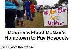 Mourners Flood McNair's Hometown to Pay Respects