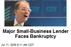 Major Small-Business Lender Faces Bankruptcy