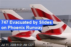 747 Evacuated by Slides on Phoenix Runway