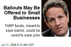 Bailouts May Be Offered to Small Businesses