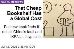 That Cheap Bookshelf Has a Global Cost