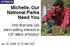 Michelle, Our National Parks Need You