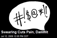 Swearing Cuts Pain, Dammit