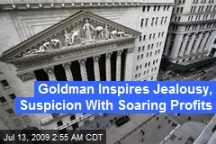 Goldman Inspires Jealousy, Suspicion With Soaring Profits