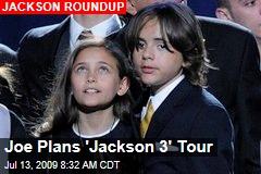 Joe Plans 'Jackson 3' Tour