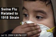Swine Flu Related to 1918 Strain