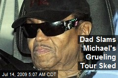 Dad Slams Michael's Grueling Tour Sked