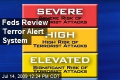Feds Review Terror Alert System