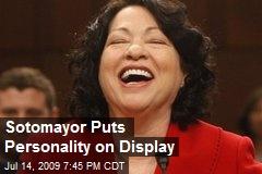 Sotomayor Puts Personality on Display
