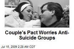 Couple's Pact Worries Anti-Suicide Groups