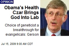 Obama's Health Czar Brings God Into Lab