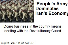 'People's Army' Dominates Iran's Economy