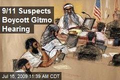 9/11 Suspects Boycott Gitmo Hearing