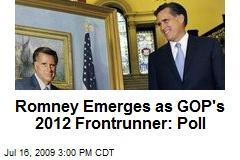 Romney Emerges as GOP's 2012 Frontrunner: Poll