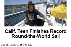 Calif. Teen Finishes Record Round-the-World Sail