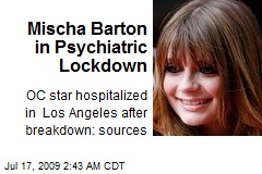 Mischa Barton in Psychiatric Lockdown