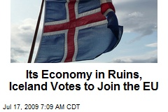 Its Economy in Ruins, Iceland Votes to Join the EU