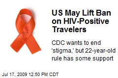 US May Lift Ban on HIV-Positive Travelers