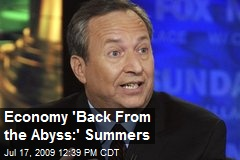 Economy 'Back From the Abyss:' Summers