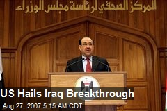 US Hails Iraq Breakthrough