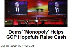 Dems' 'Monopoly' Helps GOP Hopefuls Raise Cash