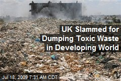 UK Slammed for Dumping Toxic Waste in Developing World