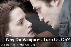 Why Do Vampires Turn Us On?