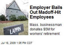 Employer Bails Out Madoff-Hit Employees