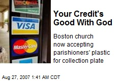 Your Credit's Good With God