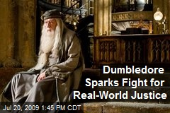 Dumbledore Sparks Fight for Real-World Justice