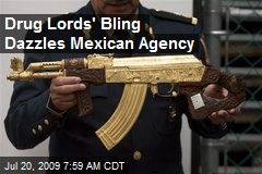 Drug Lords' Bling Dazzles Mexican Agency