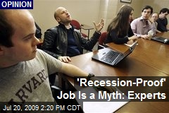 'Recession-Proof' Job Is a Myth: Experts