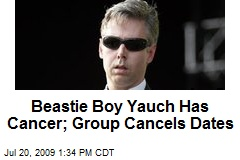 Beastie Boy Yauch Has Cancer; Group Cancels Dates