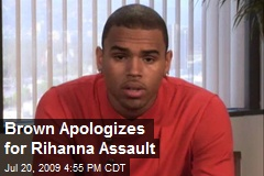 Brown Apologizes for Rihanna Assault