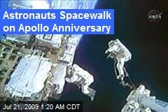 Astronauts Spacewalk on Apollo Anniversary
